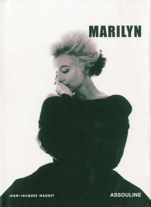 Marilyn de Jean Jacques Naudet