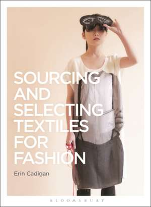 Sourcing and Selecting Textiles for Fashion imagine