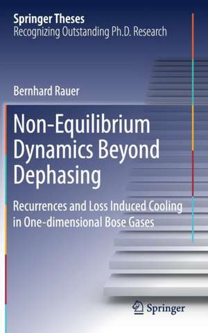 Non-Equilibrium Dynamics Beyond Dephasing: Recurrences and Loss Induced Cooling in One-dimensional Bose Gases de Bernhard Rauer