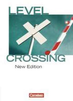 Level Crossing 11. Schuljahr. Schuelerbuch