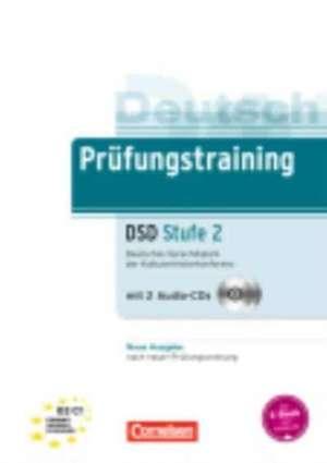 Pruefungstraining DaF B2-C1. Deutsches Sprachdiplom der Kultusministerkonferenz (DSD). UEbungsbuch mit CDs und Loesungsbeileger imagine