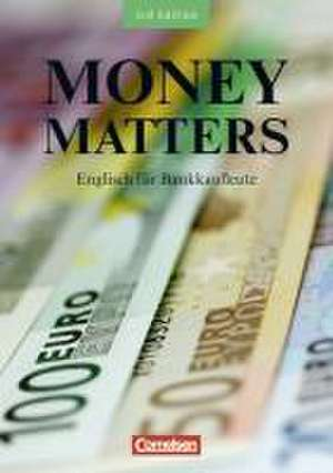 Money Matters. Schuelerbuch. New Edition