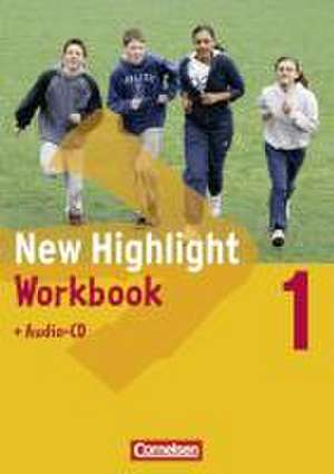 New Highlight  1. Workbook mit Audio-CD. 5. Schuljahr. Allgemeine Ausgabe