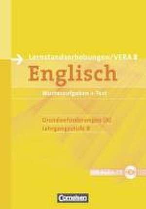 Vorbereitungsmaterialien fuer VERA - Englisch. 8. Schuljahr. Grundanforderungen A. Arbeitsheft mit CD und Beilage