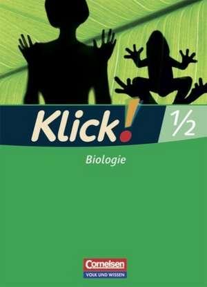 Klick! Biologie 1/2. Arbeitsheft