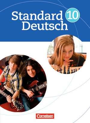 Standard Deutsch 10. Schuljahr. Schuelerbuch