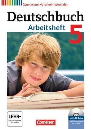 Deutschbuch 5. Schuljahr. Arbeitsheft mit Loesungen und UEbungs-CD-ROM. Gymnasium Nordrhein-Westfalen