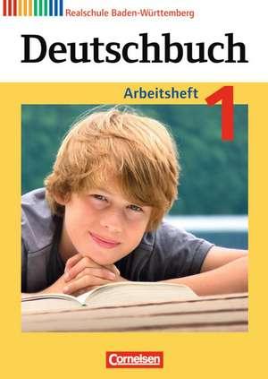 Deutschbuch 1: 5. Schuljahr. Arbeitsheft mit Loesungen. Realschule Baden-Wuerttemberg