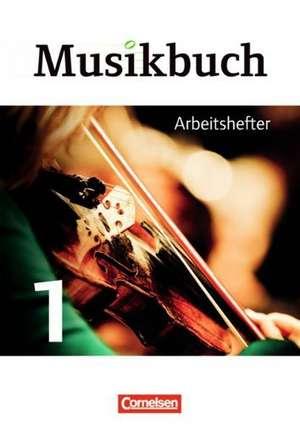 Musikbuch 01. Arbeitsheft Sekundarstufe I