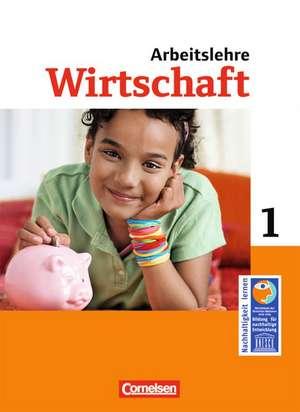 Wirtschaft im Lernbereich Arbeitslehre 5./6. Schuljahr. Schuelerbuch. Sekundarstufe I Nordrhein-Westfalen