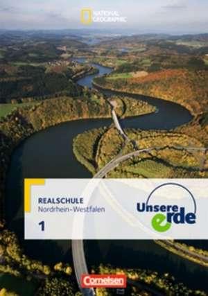 Unsere Erde 5./6. Schuljahr. Schuelerbuch. Realschule Nordrhein-Westfalen