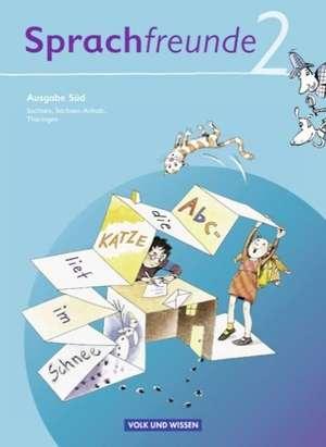 Sprachfreunde 2. Schuljahr. Sprachbuch. Ausgabe Sued (Sachsen, Sachsen-Anhalt, Thueringen)