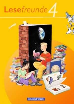 Lesefreunde 4. Schuljahr. Lesebuch. OEstliche Bundeslaender und Berlin