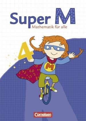 Super M 4. Schuljahr. Schuelerbuch mit Kartonbeilagen. Westliche Bundeslaender