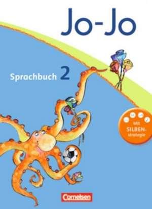Jo-Jo Sprachbuch - Aktuelle allgemeine Ausgabe. 2. Schuljahr - Schuelerbuch