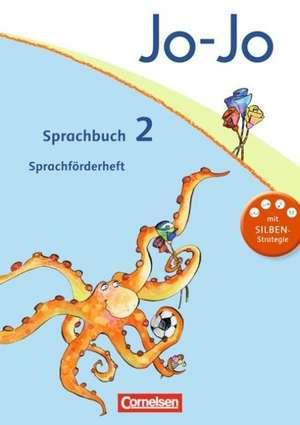 Jo-Jo Sprachbuch - Aktuelle allgemeine Ausgabe. 2. Schuljahr - Sprachfoerderheft
