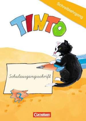 TINTO 1 und 2. Blaue und gruene Ausgabe1./2. Schuljahr. Schreiblehrgang in Schulausgangsschrift