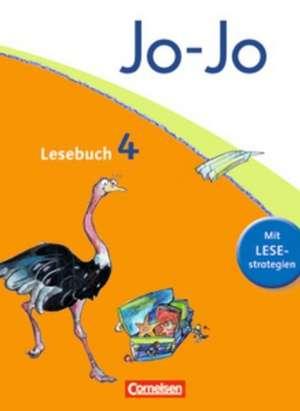 Jo-Jo Lesebuch - Aktuelle allgemeine Ausgabe. 4. Schuljahr - Schuelerbuch