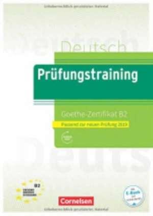 Prüfungstraining DaF B2 - Goethe-Zertifikat - Neubearbeitung de Dieter Maenner