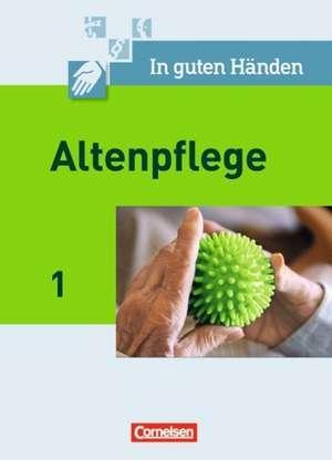 In guten Haenden. Altenpflege 01. Schuelerbuch