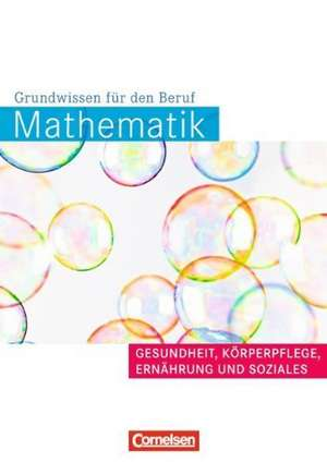 Mathematik Gesundheit und Soziales. Arbeitsbuch