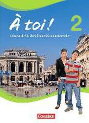 À toi! 2. Schuelerbuch