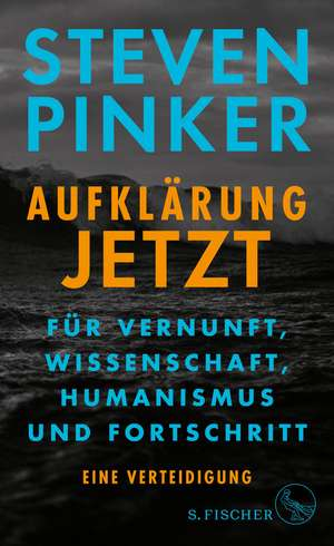 Aufklärung jetzt de Steven Pinker
