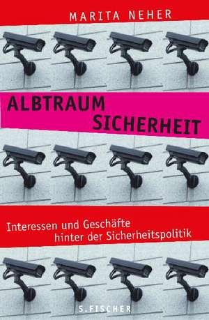 Albtraum Sicherheit de Marita Neher