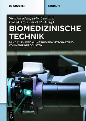 Biomedizinische Technik – Entwicklung und Bewirtschaftung von Medizinprodukten