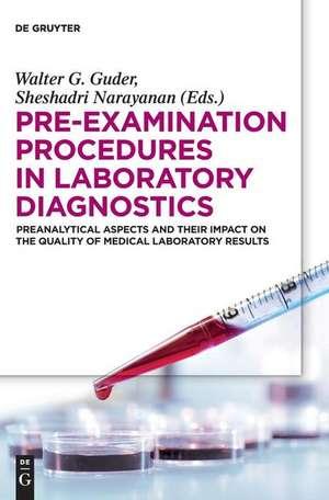 Pre-Examination Procedures in Laboratory Diagnostics