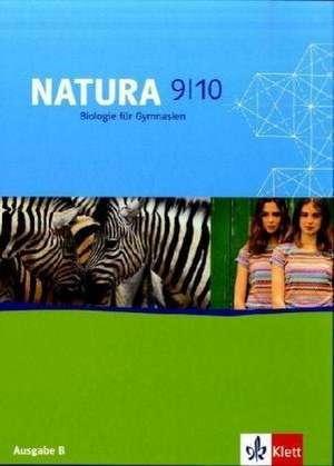 Natura. Biologie fuer Gymnasien. 9./10. Schuljahr. Schuelerband