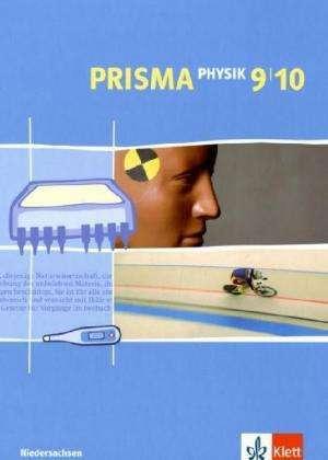 Prisma Physik. Schuelerbuch. 9./10. Klasse. Niedersachsen