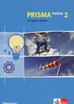 Prisma Physik Ausgabe fuer Niedersachsen. Neubearbeitung. Schuelerbuch 7./8. Schuljahr mit CD-ROM