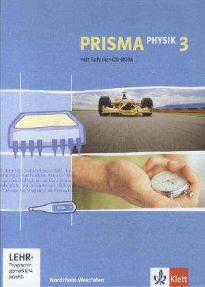 Prisma Physik 3. Schuelerbuch mit Schueler-CD-ROM. Nordrhein-Westfalen (Neubearbeitung)