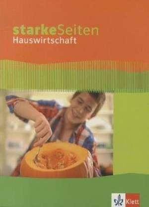 Starke Seiten Hauswirtschaft. Schuelerbuch 5.-10. Schuljahr
