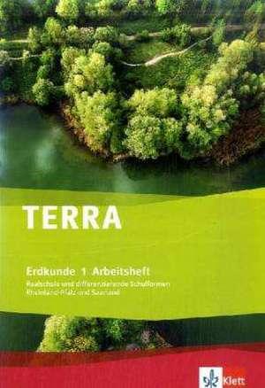 TERRA Erdkunde fuer Rheinland-Pfalz und Saarland. Realschulen und Differenzierende Schularten / Arbeitsheft 5./6. Schuljahr