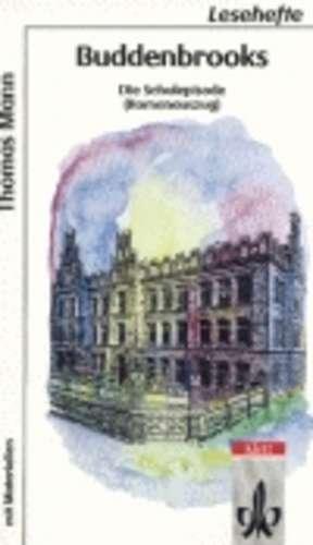 Buddenbrooks - Die Schulepisode