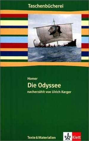 Die Odyssee. Mit Materialien