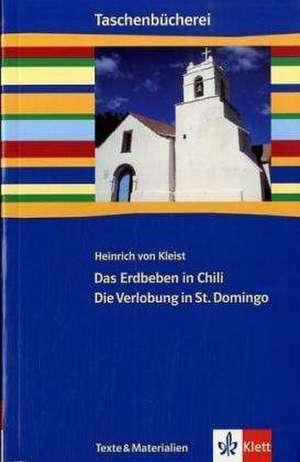 Das Erdbeben in Chili / Die Verlobung in St. Domingo. Mit Materialien