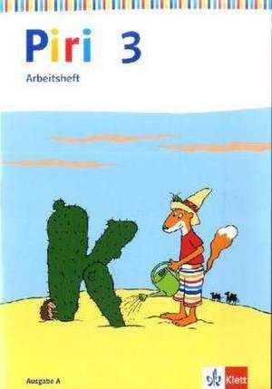 Piri Das Sprach-Lese-Buch. Arbeitsheft 3. Schuljahr