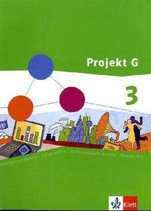 Projekt G. Schuelerband 3. Gesellschaftslehre fuer die Gesamtschule in Rheinland-Pfalz. Klasse 9/10