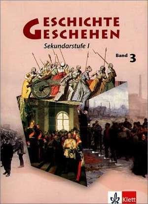 Geschichte und Geschehen A 3. Nordrhein-Westfalen, Berlin, Bremen, Hessen, Mecklenburg-Vorpommern. Katoniert de Gabriele Möhring