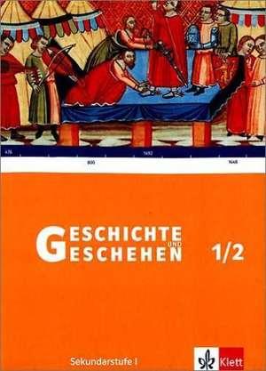 Geschichte und Geschehen 1/2. Schuelerbuch. Rheinland-Pfalz, Saarland