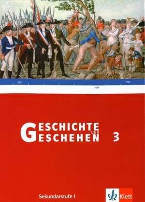 Geschichte und Geschehen 3. Schuelerbuch. Rheinland-Pfalz, Saarland