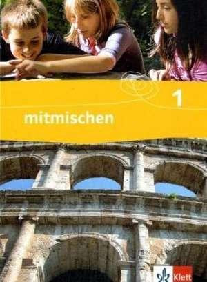 mitmischen neu. Schuelerbuch 5./6. Klasse. Nordrhein-Westfalen, Hamburg