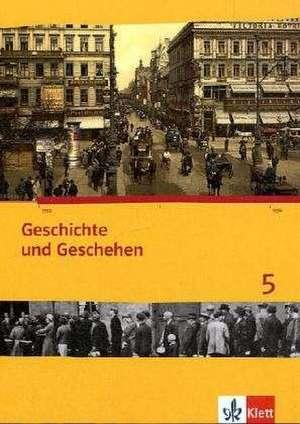 Geschichte und Geschehen 5. Ausgabe fuer Niedersachsen. Schuelerband mit CD-ROM