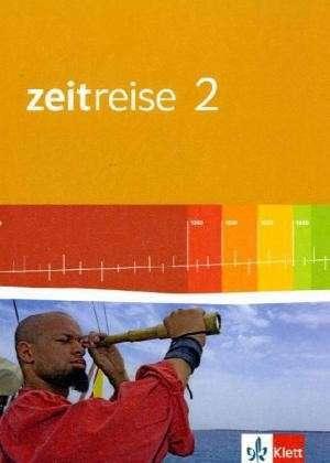 Zeitreise. Ausgabe fuer Nordrhein-Westfalen. Neubearbeitung. Schuelerband 2