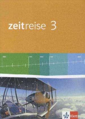 Zeitreise. Schülerband 3. Ausgabe für Nordrhein-Westfalen - Neubearbeitung 2010