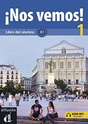 ¡Nos vemos!. A1. Libro del alumno mit Audio-CD imagine