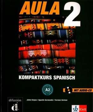 Aula 2. Lehr- und Arbeitsbuch